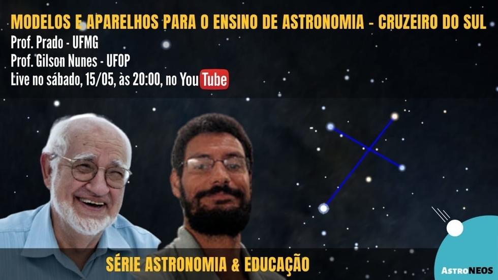 Live Modelos e Aparelhos para o Ensino de Astronomia- Cruzeiro do Sul - 15-5-2021 - 20h